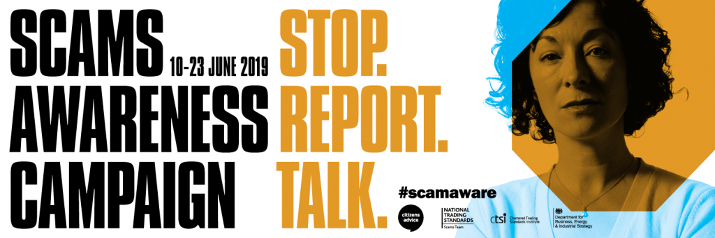 Scams Awareness Campaign 16-23 June 2019 STOP REPORT TALK